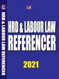 HRD & Labour Law Referencer 2021