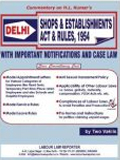 Delhi Shops & Estb. Act & Rules, 1954 – Commentary
